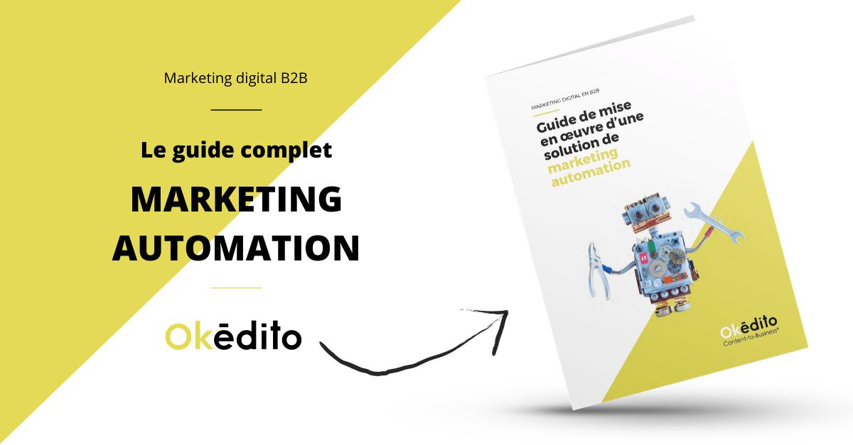 Guide complet de déploiement du marketing automation avec Okédito