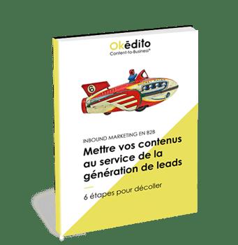 Comment produire des contenus pour générer des leads ? Ebook Okédito